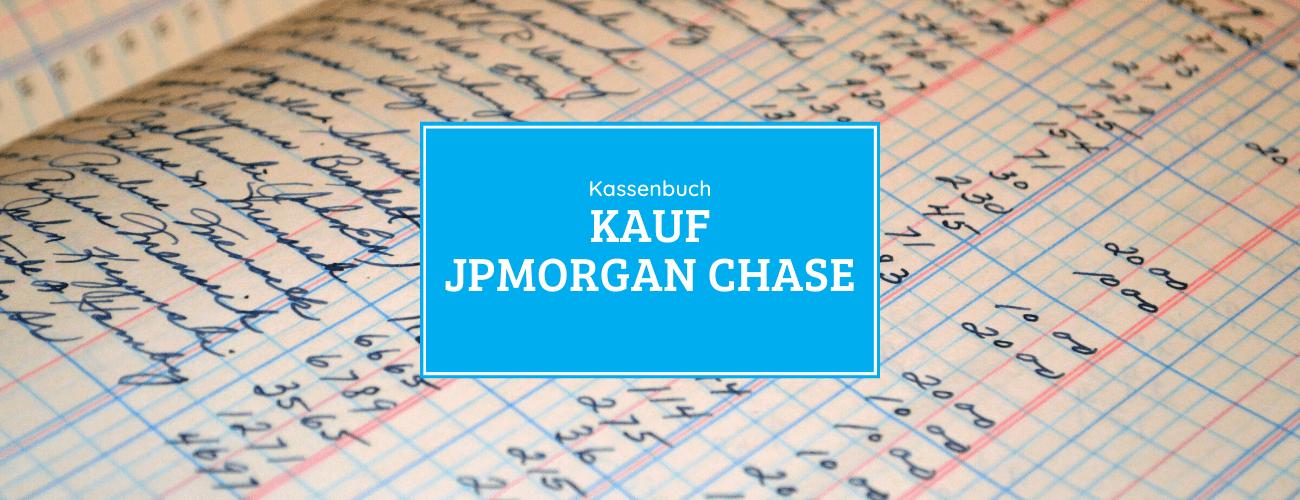 Kassenbuch - Kauf der JPMorgan Chase Aktie 09.06.2020