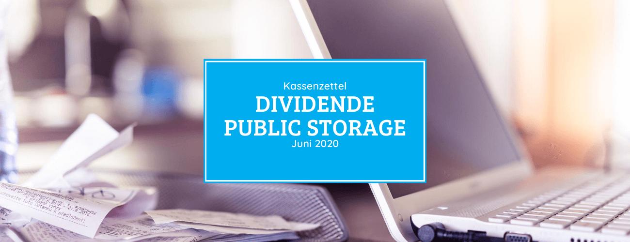 Kassenzettel: Public Storage Dividende Juni 2020