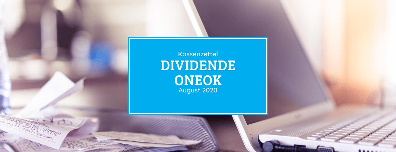Kassenzettel: Oneok Dividende August 2020