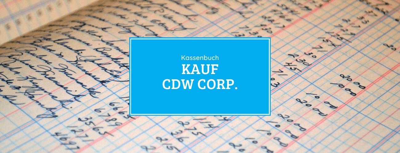 Kassenbuch - Kauf der CDW Aktie 25.08.2020