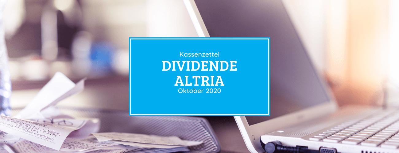 Kassenzettel: Altria Dividende Oktober 2020