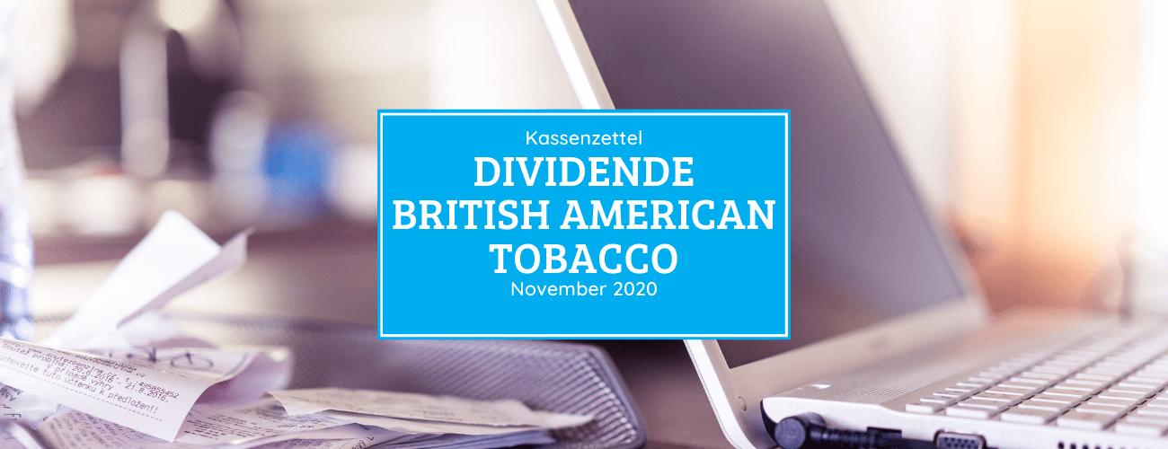 Kassenzettel: British American Tobacco Dividende November 2020