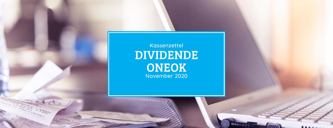 Kassenzettel: Oneok Dividende November 2020