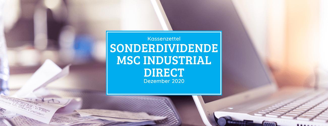 Kassenzettel: MSC Industrial Direct Sonderdividende Dezember 2020