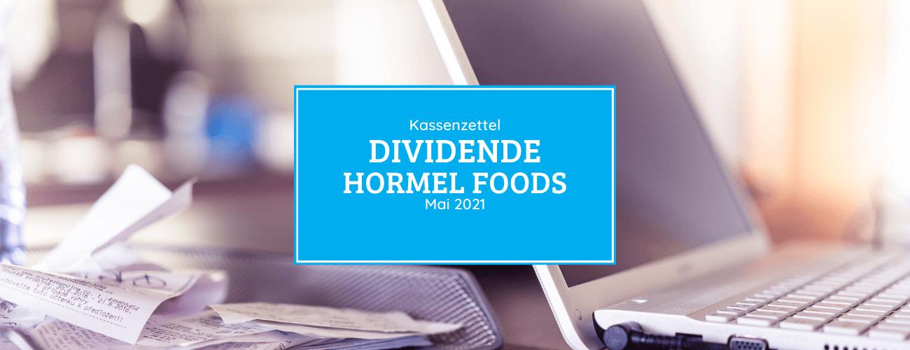 Kassenzettel: Hormel Foods Dividende Mai 2021