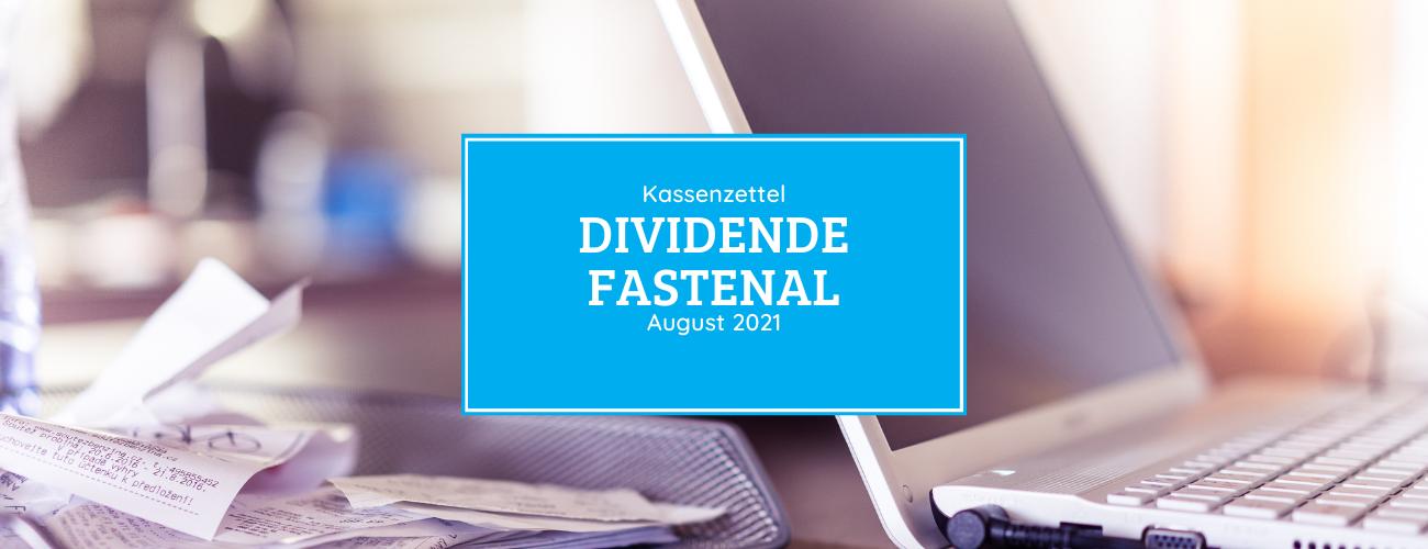 Kassenzettel: Fastenal Dividende August 2021